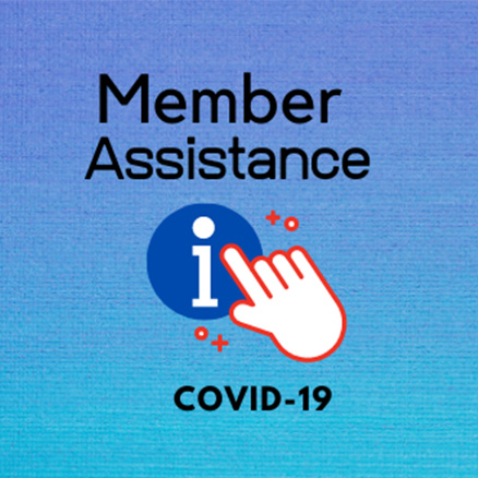 Member assistance during COVID image
